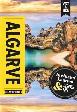 Wat & Hoe Hoogtepunten: Algarve 9789021571782  Kosmos   Reisgidsen Portugal