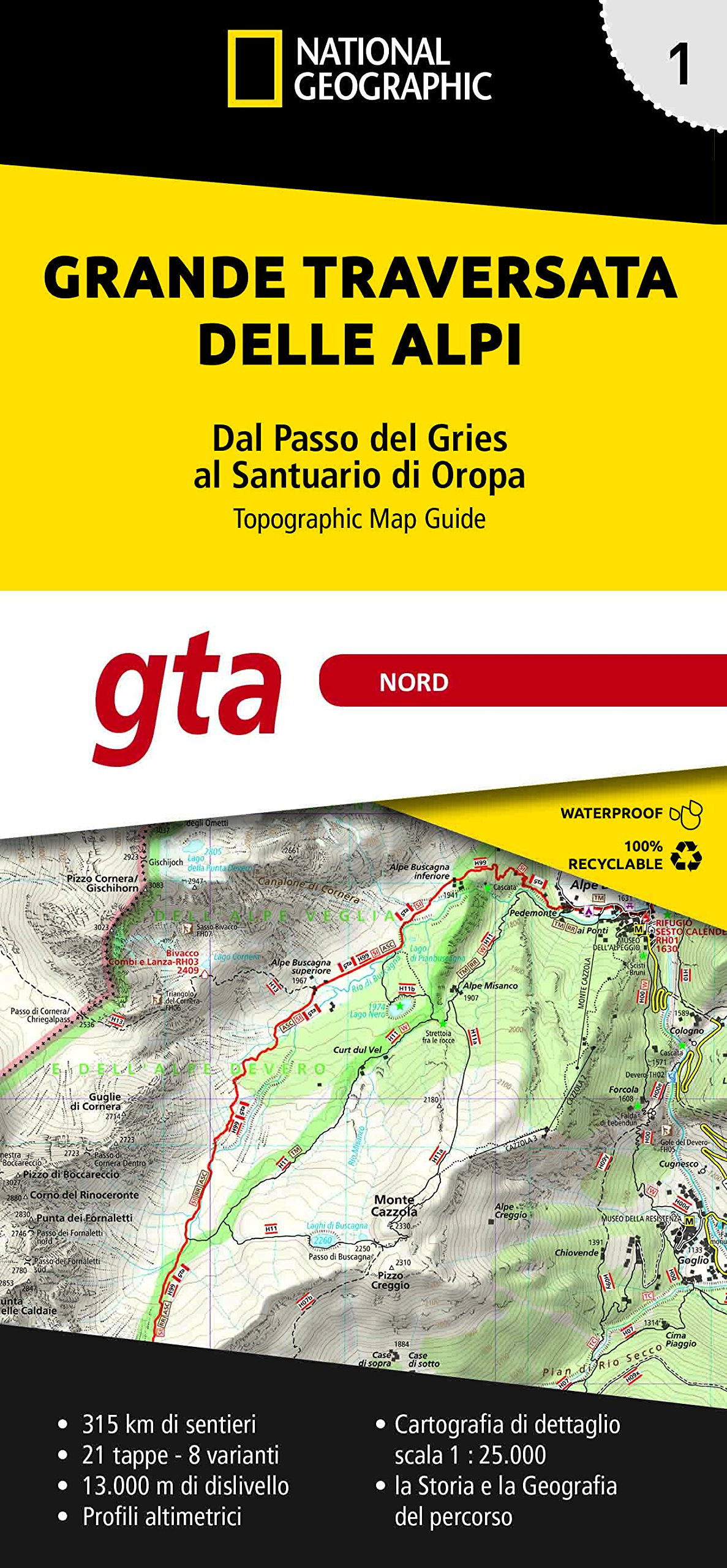 GTA 1: Nord - Grande Traversata delle Alpi   wandelatlas GTA, deel NOORD 9788869851742  National Geographic   Meerdaagse wandelroutes, Wandelgidsen, Wandelkaarten Ligurië, Piemonte, Lombardije