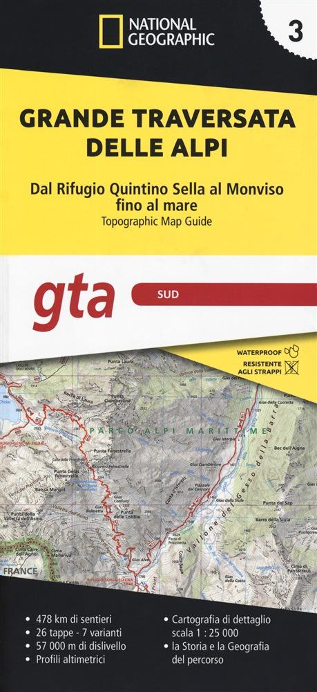 GTA 3: Sud - Grande Traversata delle Alpi   wandelatlas GTA, deel ZUID 9788869853203  National Geographic   Meerdaagse wandelroutes, Wandelgidsen, Wandelkaarten Ligurië, Piemonte, Lombardije