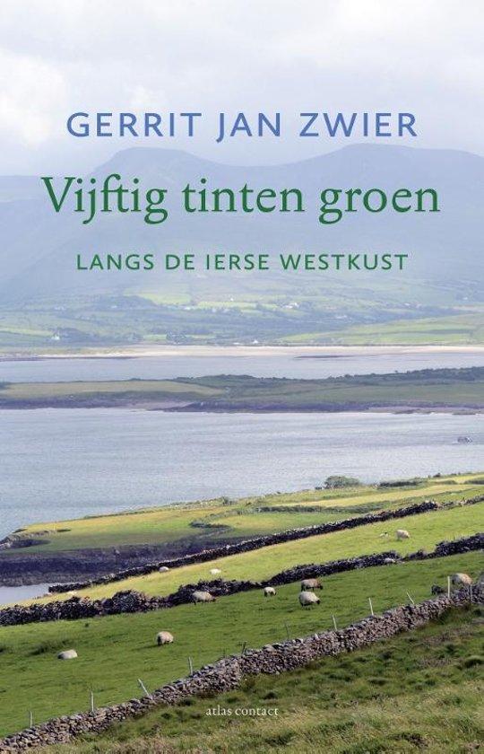 Vijftig tinten groen   Gerrit Jan Zwier 9789045036533 Gerrit Jan Zwier Atlas-Contact   Reisverhalen Ierland