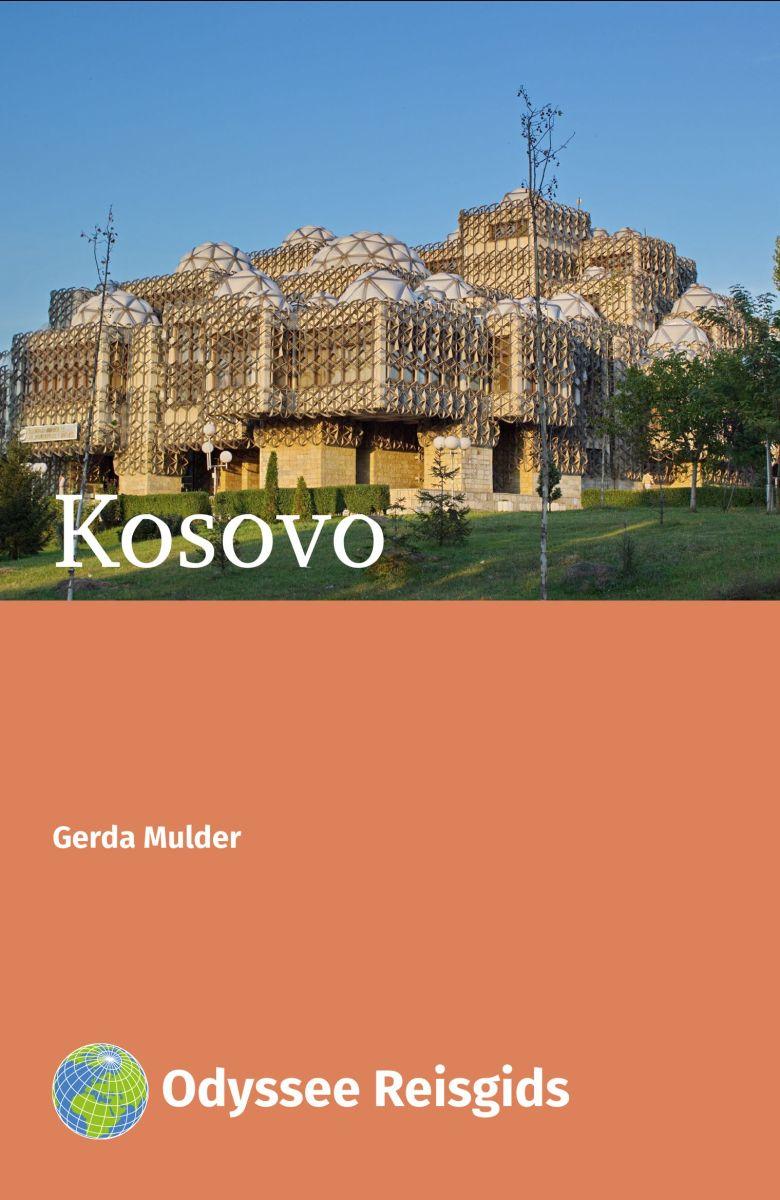 Kosovo | reisgids 9789461230577 Gerda Mulder Odyssee   Reisgidsen Servië, Bosnië-Hercegovina, Macedonië, Kosovo, Montenegro