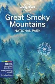 Great Smoky Mountains + Shenandoah National Parks 9781787017382  Lonely Planet NP Guides  Reisgidsen VS Zuid-Oost, van Virginia t/m Mississippi