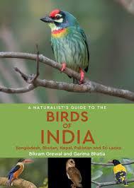 The Birds of India, a naturalist's guide to 9781909612075 Bikram Grewal en Garima Bhatia Joh Beaufoy Publishing   Natuurgidsen India