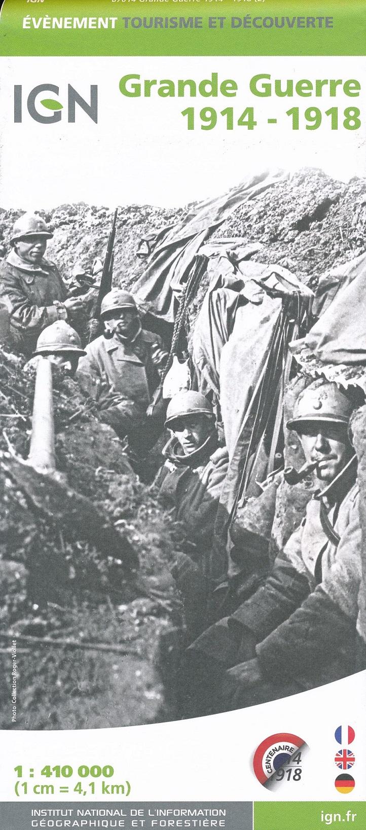 Grande Guerre / The Great War 1914-1918 9782758545880  IGN   Historische reisgidsen, Landeninformatie Europa