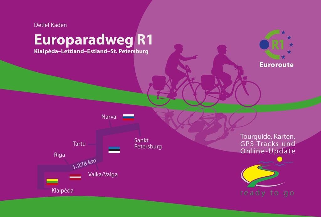Europaradweg R1  (4) Litauen - St. Petersburg 9783981002928 Detlef Kaden IS.RADWEG   Fietsgidsen, Meerdaagse fietsvakanties Europa