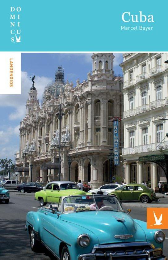 Dominicus reisgids Cuba 9789025764401  Gottmer Dominicus reisgidsen  Reisgidsen Cuba