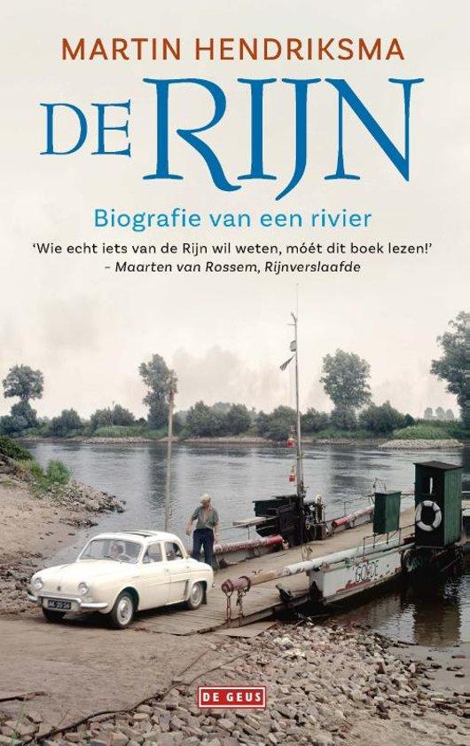 De Rijn | Martin Hendriksma 9789044541731 Martin Hendriksma De Geus   Historische reisgidsen, Landeninformatie Europa