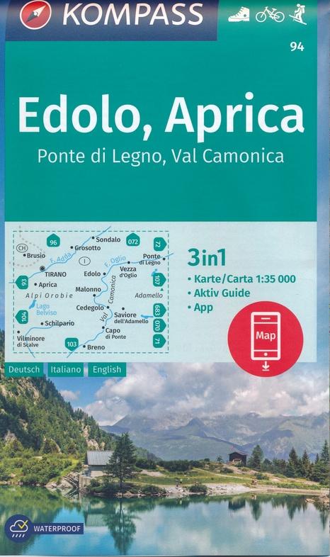 KP-94 Edolo, Aprica   Kompass wandelkaart 1:35.000 9783990447093  Kompass Wandelkaarten Kompass Italië  Wandelkaarten Zuidtirol, Dolomieten, Friuli, Venetië, Emilia-Romagna