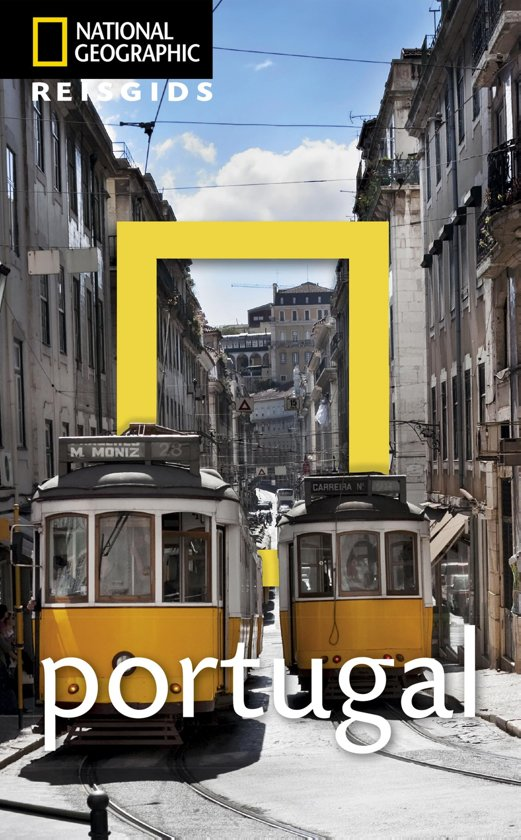 National Geographic Portugal 9789021571676  Kosmos National Geographic  Reisgidsen Portugal