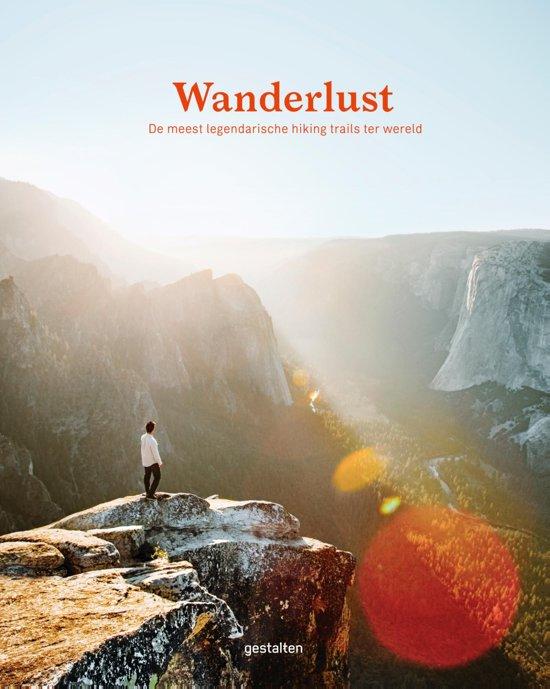 Wanderlust 9789021573236  Kosmos   Wandelgidsen Wereld als geheel