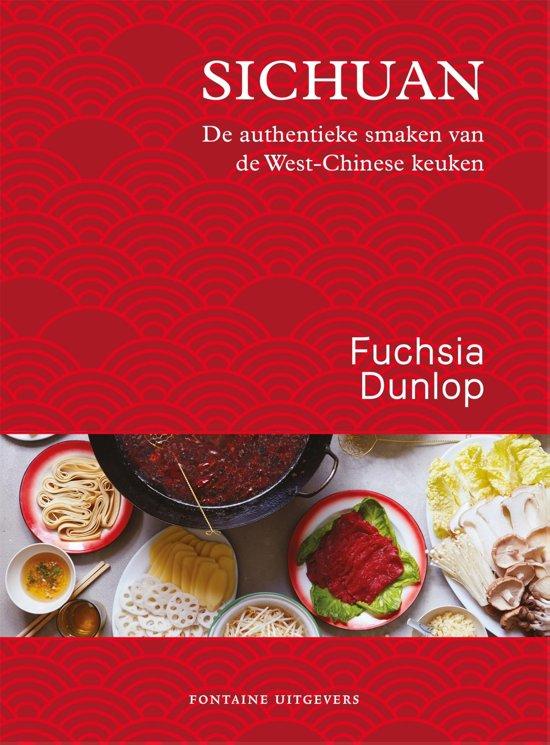 Sichuan - de authentieke smaken 9789059569782 Fuchsia Dunlop Fontaine   Cadeau-artikelen, Culinaire reisgidsen China (Tibet: zie Himalaya)