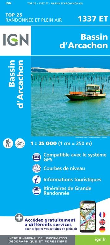 1337ET   Arcachon, Cap-Ferret | wandelkaart 1:25.000 9782758539339  IGN TOP 25  Wandelkaarten Aquitaine, Bordeaux