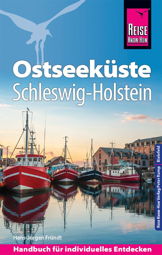 Ostseeküste/Schleswig Holstein 9783831732982  Reise Know-How   Reisgidsen Schleswig-Holstein, Lübeck