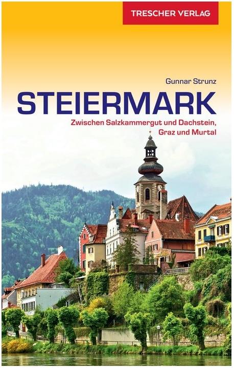 Steiermark | reisgids 9783897944930  Trescher Verlag   Reisgidsen Salzburg, Karinthië, Tauern, Stiermarken