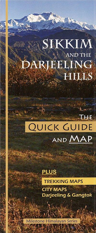 Sikkim and the Darjeeling Hills Guide and Map 9788192752617  Milestone Books   Landkaarten en wegenkaarten, Reisgidsen Bhutan en Sikkim