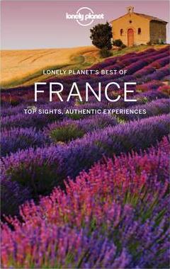Best of France   Lonely Planet * 9781786574411  Lonely Planet Best of ...  Afgeprijsd, Reisgidsen Frankrijk