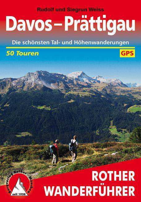 Davos - Prättigau | Rother Wanderführer (wandelgids) 9783763340101  Bergverlag Rother RWG  Wandelgidsen Graubünden, Tessin