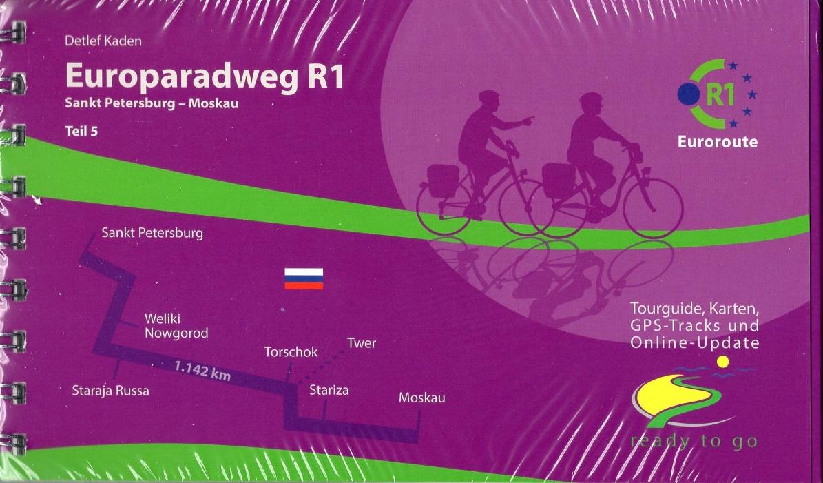 Europaradweg R1  (5) St. Petersburg - Moskau 9783981718645  IS.RADWEG   Fietsgidsen Europees Rusland