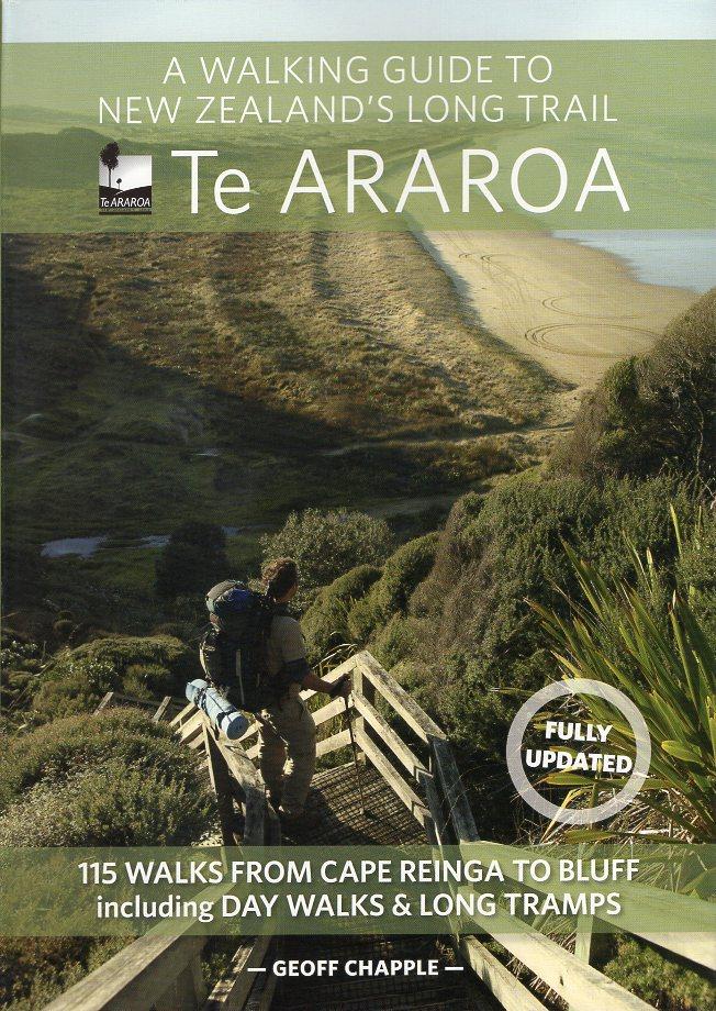 Te ARAROA   wandelgids Nieuw-Zeeland 9781869797140 Geoff Chapple Penguin New Zealand   Meerdaagse wandelroutes, Wandelgidsen Nieuw Zeeland
