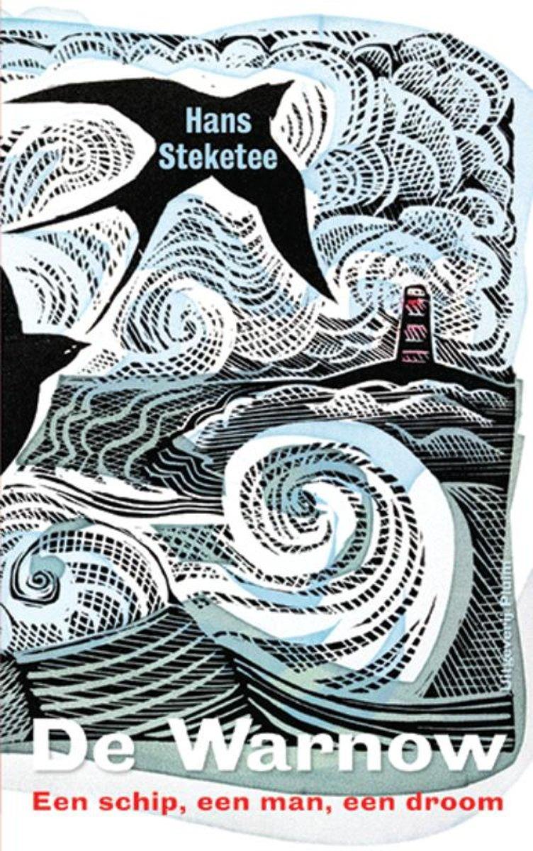 De Warnow | Hans Steketee 9789492928665 Hans Steketee De Warnow   Reisverhalen, Watersportboeken Zeeën en oceanen
