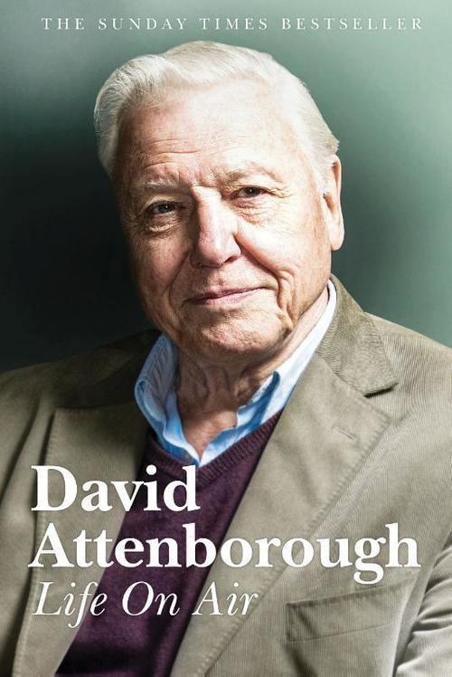 Life on air | David Attenborough 9789493001299 David Attenborough TDM B.V.   Natuurgidsen, Reisverhalen Wereld als geheel