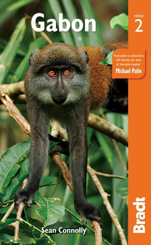 The Bradt Guide to Gabon   reisgids 9781784776015  Bradt   Reisgidsen Centraal-Afrika: Kameroen, Centraal-Afrikaanse Republiek, Equatoriaal Guinee, Gabon, Congo