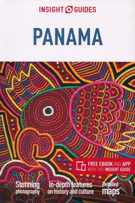 Insight Guide Panama 9781789190793  APA Insight Guides/ Engels  Reisgidsen Overig Midden-Amerika