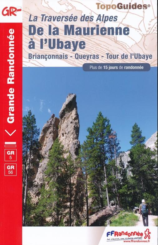 GR-5 | TG531 Grande Traversée des Alpes | wandelgids GR5 9782751403293  FFRP Topoguides  Meerdaagse wandelroutes, Wandelgidsen Rhône, Franse Alpen, Corsica