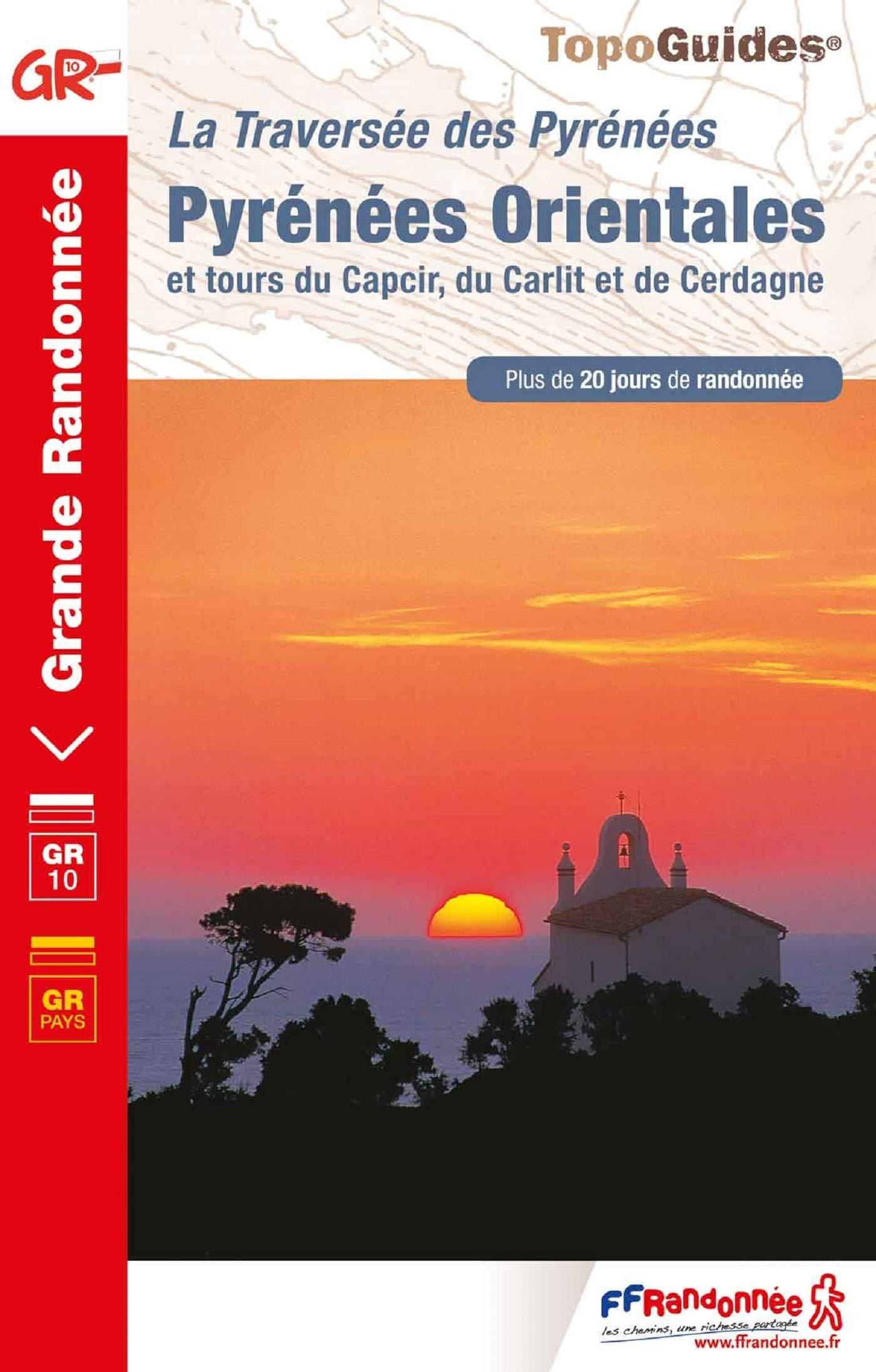 TG1092  Pyrénées Orientales | wandelgids GR-10 9782751410208  FFRP Topoguides  Meerdaagse wandelroutes, Wandelgidsen Franse Pyreneeën, Toulouse, Gers, Garonne