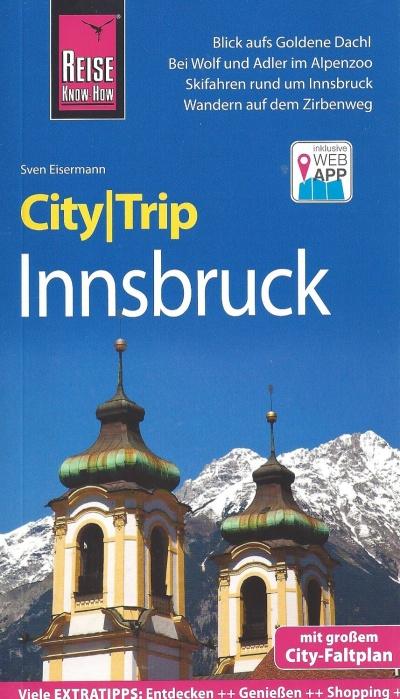 Innsbruck CityTrip 9783831732043  Reise Know-How City Trip  Reisgidsen Tirol & Vorarlberg