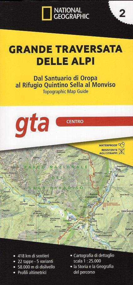 GTA 2: Centro - Grande Traversata delle Alpi   wandelatlas GTA, deel MIDDEN 9788869853708  National Geographic   Meerdaagse wandelroutes, Wandelgidsen, Wandelkaarten Ligurië, Piemonte, Lombardije