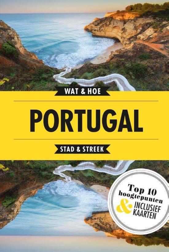 Wat & Hoe: Portugal 9789021573885  Kosmos Wat & Hoe  Reisgidsen Portugal