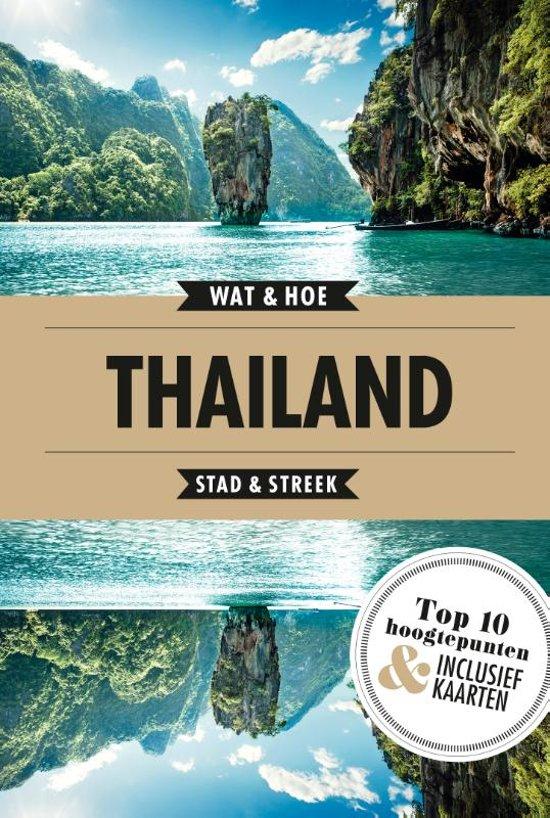 Wat & Hoe: Thailand 9789021573915  Kosmos Wat & Hoe  Reisgidsen Thailand