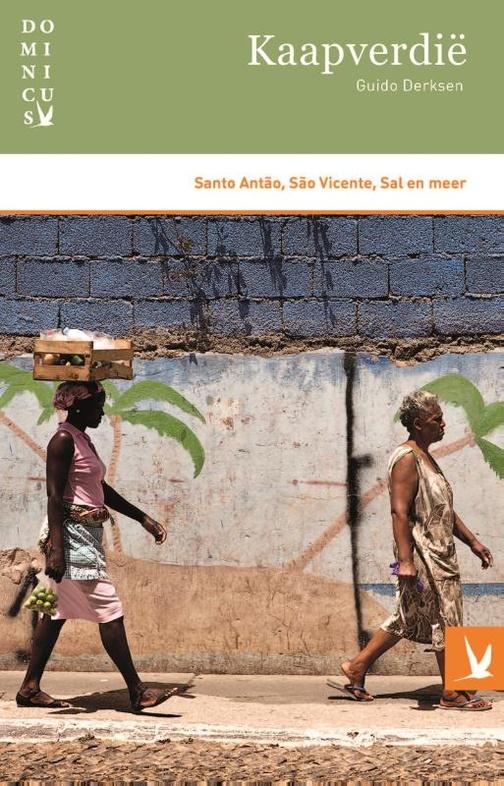 Dominicus reisgids Kaapverdië 9789025765071 Guido Derksen Gottmer Dominicus reisgidsen  Reisgidsen Kaapverdische Eilanden
