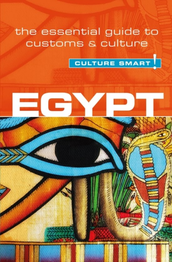 Egypt Culture Smart! 9781857336719 Zayan Jailan Kuperard Culture Smart  Landeninformatie Egypte