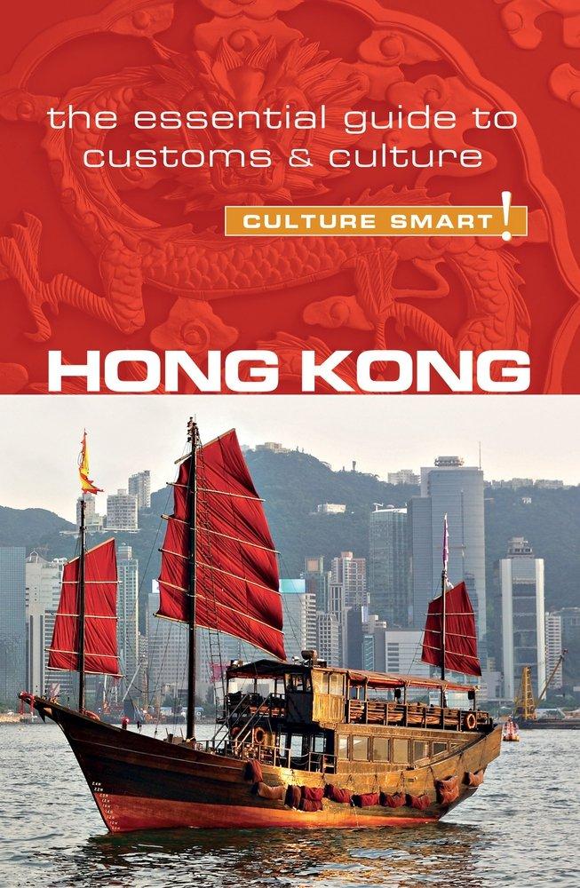 HongKong Culture Smart! 9781857338690  Kuperard Culture Smart  Landeninformatie China (Tibet: zie Himalaya)