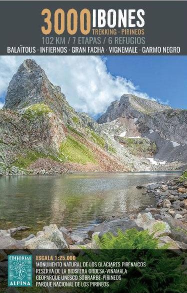 Ibones 3000 | wandelkaart 1:25.000 9788480907910  Editorial Alpina   Meerdaagse wandelroutes, Wandelkaarten Franse Pyreneeën, Toulouse, Gers, Garonne, Spaanse Pyreneeën
