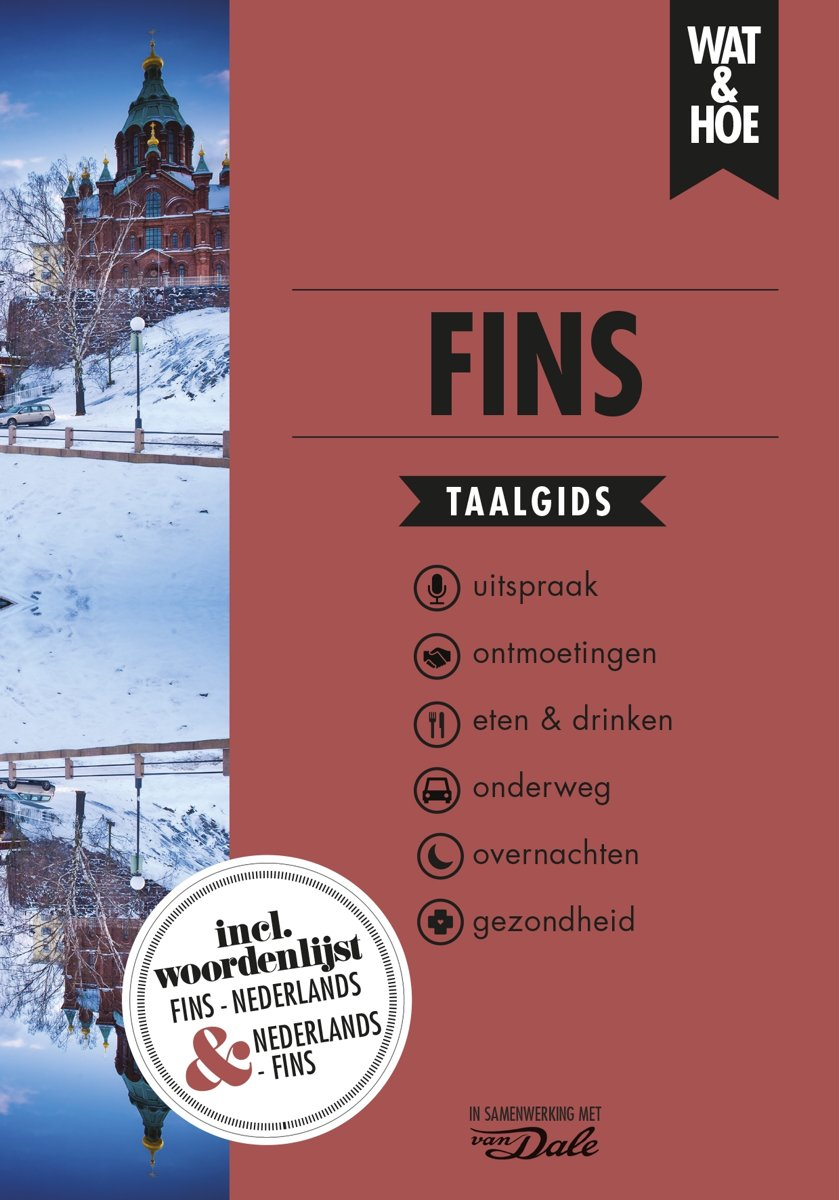 Wat en Hoe: Fins   taalgids 9789021572956  Kosmos Wat en Hoe Taalgids  Taalgidsen en Woordenboeken Finland