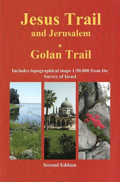 Hiking the Jesus Trail & Golan Trail | wandelgids 9789654205757  Village To Village Press   Meerdaagse wandelroutes, Wandelgidsen Israël, Palestina