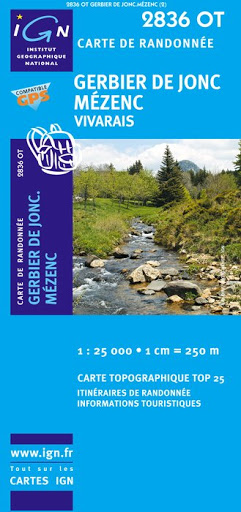 2836OT Gerbier-de-Jonc, Vivarais   wandelkaart 1:25.000 2836OT  IGN TOP 25  Wandelkaarten Auvergne, Cantal, Forez