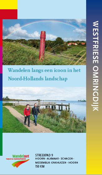 SP-09  Westfriese Omringdijk   Streekpad 9789492641090  Wandelnet Streekpaden  Meerdaagse wandelroutes, Wandelgidsen Amsterdam, West Nederland
