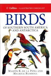 Birds of Southern South America and Antarctica 9780002200776 Pena Collins   Natuurgidsen Zuidelijk Zuid-Amerika en Antarctica