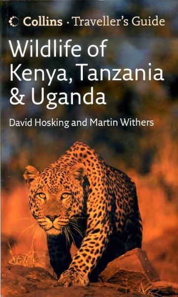 Wildlife of Kenya, Tanzania + Uganda 9780007248193  Collins   Natuurgidsen Oost-Afrika