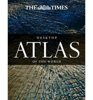 Times Desktop Atlas 9780008104986  HarperCollins   Wegenatlassen Wereld als geheel