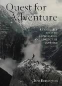 Quest for Adventure 9780304354184 Chris Bonington Cassell & Co   Klimmen-bergsport Wereld als geheel