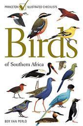 Birds of Southern Africa 9780691141695 Ber van Perlo (illustrator) Princeton University Press   Natuurgidsen Zuidelijk-Afrika