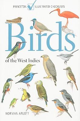 Birds of the West Indies 9780691147802  Princeton University Press   Natuurgidsen Caribisch Gebied