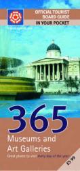 365 Museums + Art Galleries 9780709584254  VisitBritain   Reisgidsen Groot-Brittannië
