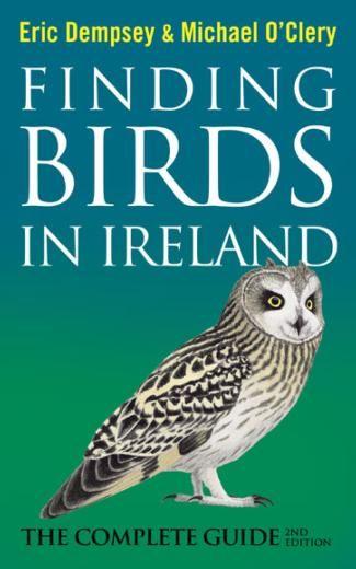 Finding Birds in Ireland 9780717159253 Eric Dempsey Gill & Macmillan   Natuurgidsen Ierland