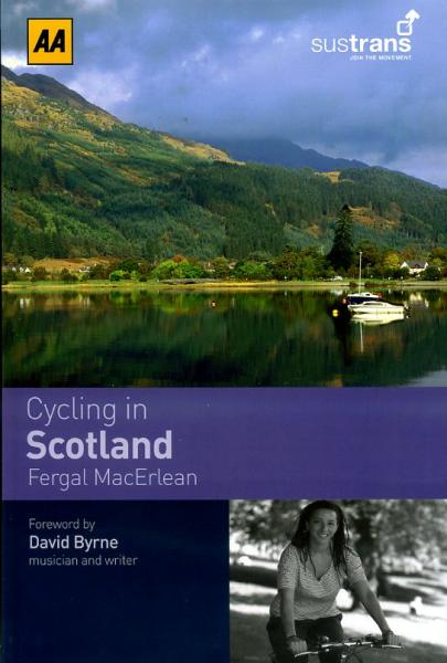 Cycling in Scotland 9780749561741  AA Sustrans Cycling Guides  Fietsgidsen Schotland